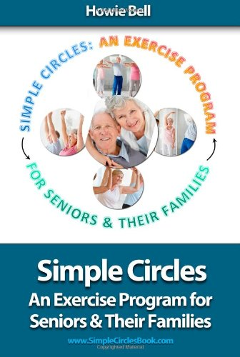 Image for Simple Circles: An Exercise Program for Seniors & Their Families
