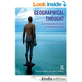 Geographical Thought: An Introduction to Ideas in Human Geography (Critical Geographies)