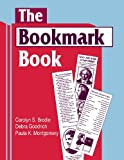 img - for The Bookmark Book (Cut 'n Clip Series) book / textbook / text book