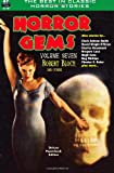 img - for Horror Gems, Volume Seven, Robert Bloch and Others book / textbook / text book