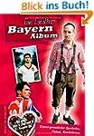 Bayern-Album: Unvergessliche Spr�che,...