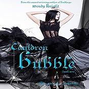 Cauldron Bubble: Toil & Trouble, Volume 1 | [Wendy Knight]