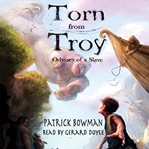 Torn from Troy: Odyssey of a Slave Audiobook