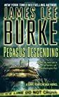 Pegasus Descending: A Dave Robicheaux Novel (Dave Robicheaux Mysteries)