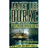 Pegasus Descending: A Dave Robicheaux Novelpar James Lee Burke