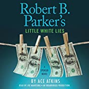 Robert B. Parker's Little White Lies | Ace Atkins, Robert B. Parker - creator