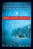 img - for The Love Shack book / textbook / text book