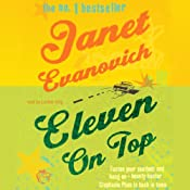 Eleven on Top: Stephanie Plum, Book 11 | [Janet Evanovich]