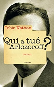 Qui a tué Arlozoroff ? par Nathan