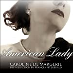 American Lady: The Life of Susan Mary Alsop | Caroline De Margerie