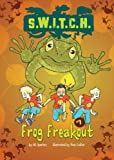 img - for #07 Frog Freakout (S.W.I.T.C.H.) book / textbook / text book