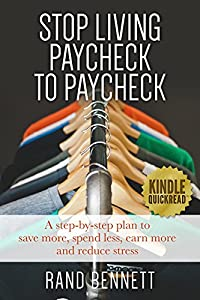 Stop Living Paycheck to Paycheck: A step-by-step plan to save more, spend less, earn more and reduce stress (Financial management and debt reduction) by Ivystream Press