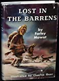 Lost in the Barrens (0316586382) by Mowat, Farley