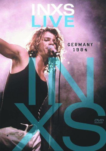 Inxs - Live In Germany 1984