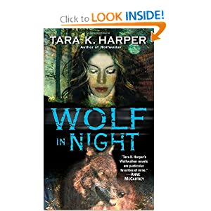 Wolf in Night (Tales of the Wolves) by Tara K. Harper