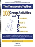 Judith A. Belmont 103 Group Activities and Treatment Ideas & Practical Strategies: The Therapeutic Toolbox