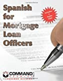 Spanish for Mortgage Loan Officers