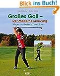 Gro�es Golf - der moderne Schwung: We...