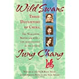 Wild Swans: Three Daughters of Chinaby Jung Chang