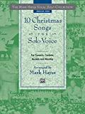 The Mark Hayes Vocal Solo Collection -- 10 Christmas Songs for Solo Voice: Medium High Voice (0739000373) by Hayes