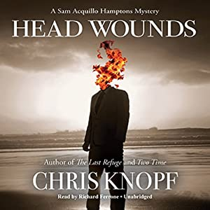 Head Wounds: A Sam Acquillo Hamptons Mystery | [Chris Knopf]