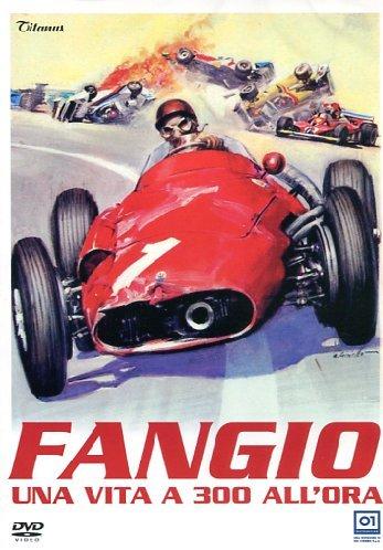 Fangio - Una Vita A 300 All'Ora [Italian Edition]