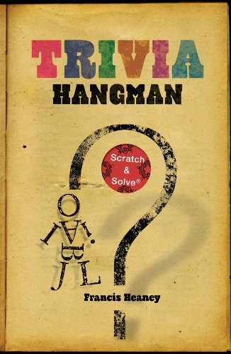 Trivia Hangman (Scratch & Solve Series)