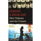 """Herr Nakano und die Frauen: Romanvon """"Hiromi Kawakami"""""""