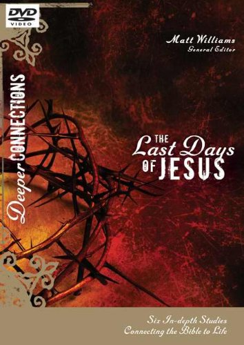 DVD - Last Days Of Jesus (Deeper Connections)