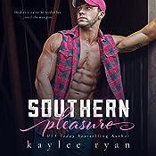 Southern Pleasure | Kaylee Ryan