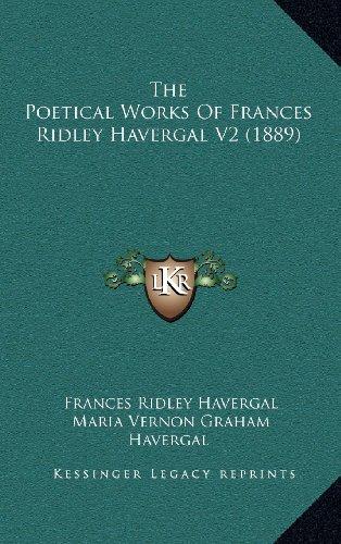 The Poetical Works of Frances Ridley Havergal V2 (1889)