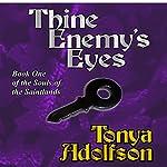 Thine Enemy's Eyes | Tonya Adolfson