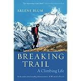 Buy Breaking Trail: A Climbing Life