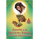 Devoción a la Preciosa Sangre de Nuestro Señor Jesucristo