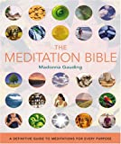 img - for The Meditation Bible: A Definitive Guide to Meditations for Every Purpose book / textbook / text book