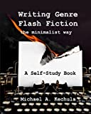 img - for Writing Genre Flash Fiction the Minimalist Way: A Self Study Book book / textbook / text book