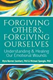 img - for Forgiving Others, Forgiving Ourselves book / textbook / text book