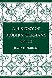 A History of Modern Germany, 1840-1945 (v. 3)