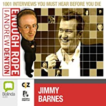 Enough Rope with Andrew Denton: Jimmy Barnes and John Swan Radio/TV Program by Andrew Denton Narrated by Andrew Denton, Jimmy Barnes, John Swan