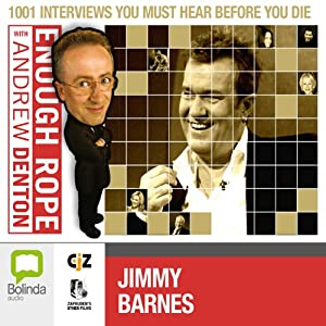 Enough Rope with Andrew Denton: Jimmy Barnes and John Swan | [Andrew Denton]