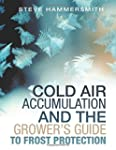 Cold Air Accumulation and the Grower'...