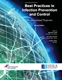 img - for Best Practices in Infection Prevention and Control, An International Perspective, Second Edition book / textbook / text book