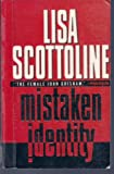 Mistaken Identity (0786219769) by Lisa Scottoline