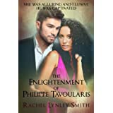 The Enlightenment of Philippe Tavoularis (The Ravenglass Book 1) ~ Rachel Lynley Smith