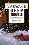 Sea Kayaker's Deep Trouble