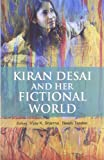 img - for Kiran Desai and Her Fictional World book / textbook / text book