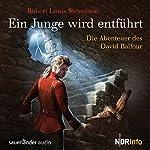 Ein Junge wird entführt: Die Abenteuer des David Balfour | Robert Louis Stevenson