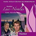 Franz, München (Lese Novelas - Deutsch als Fremdsprache) | Thomas Silvin