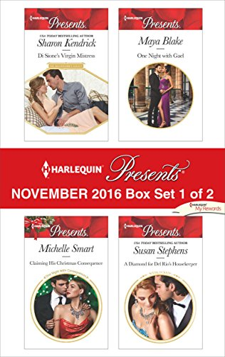 Harlequin Presents November 2016 - Box Set 1 of 2: Di Sione's Virgin Mistress\Claiming His Christmas Consequence\One Night with Gael\A Diamond for Del Rio's Housekeeper (The Opposite House compare prices)