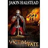 Victim of Fate (Blades of Leander) ~ Jason Halstead